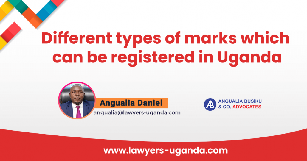 Different types of marks which can be registered in Uganda - Home - Angualia Busiku & Co. Advocates