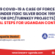 IS-THE-2019-COVID-19-A-CASE-OF-FORCE-MAJEURE-UNDER-FIDIC-SILVER-BOOK-1999-FOR-EPCTURNKEY-PROJECTS--PRACTICAL-STEPS-FOR-UGANDAN-CONTRACTORS