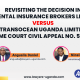 THE DECISION IN ORIENTAL INSURANCE BROKERS LIMITED VERSUS TRANSOCEAN UGANDA LIMITED