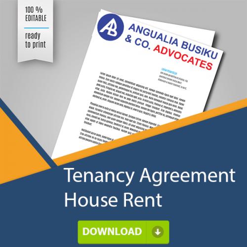 TENANCY AGREEMENT HOUSE RENT - TENANCY AGREEMENT - HOUSE RENT - Angualia Busiku & Co. Advocates