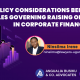 RULES GOVERNING RAISING OF CAPITAL IN CORPORATE FINANCE